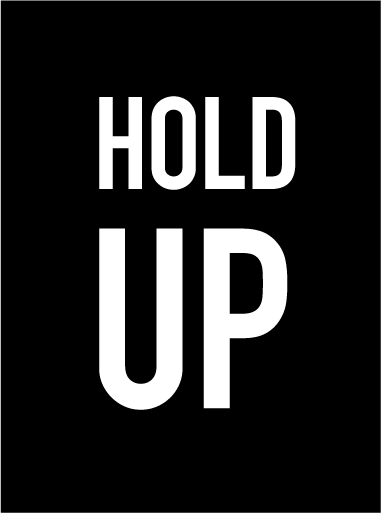 Hold Up Editions